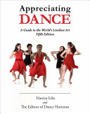 link to Appreciating dance : a guide to the world's liveliest art in the TCC library catalog