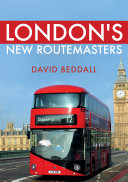 London s New Routemasters