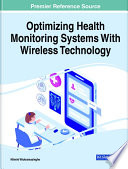 Optimizing Health Monitoring Systems With Wireless Technology