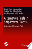 Alternative Fuels in Ship Power Plants