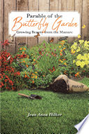 Parable of the Butterfly Garden  Growing Beauty from the Manure