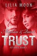TRUST - Meghan and Quint