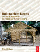 Built to Meet Needs: Cultural Issues in Vernacular Architecture [Pdf/ePub] eBook