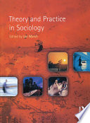 Theory And Practice In Sociology