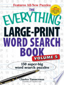 The Everything Large Print Word Search Book Volume V