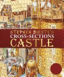 Stephen Biesty s Cross Sections Castle