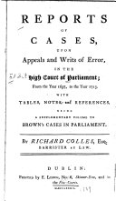 Reports of Cases  Upon Appeals and Writs of Error