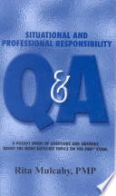 Situational and Professional Responsibility Q & A