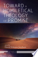 Toward a Homiletical Theology of Promise Book