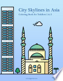 City Skylines in Asia Coloring Book for Toddlers 1   2