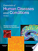 """Essentials of Human Diseases and Conditions E-Book"" by Margaret Schell Frazier, Jeanette Drzymkowski"