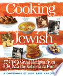 """""""Cooking Jewish: 532 Great Recipes from the Rabinowitz Family"""" by Judy Bart Kancigor"""