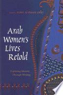 Arab Women s Lives Retold