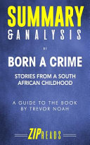 Summary And Analysis Of Born A Crime