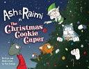 Ash and Raimi in the Christmas Cookie Caper
