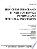 Service experience and fitness-for-service in power and petroleum processing