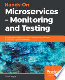 Hands On Microservices Monitoring And Testing