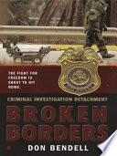 Criminal Investigation Detachment #2: Broken Borders