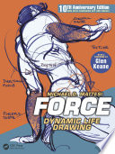 FORCE: Dynamic Life Drawing  : 10th Anniversary Edition