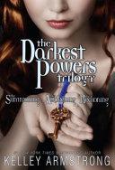 The Darkest Powers Trilogy