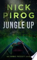 Jungle Up (Thomas Prescott Book 5)