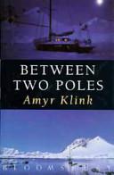 Between Two Poles