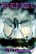 When Fallen Angels Fly