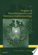 Progress in Neurotherapeutics and Neuropsychopharmacology