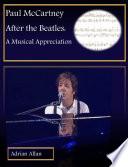 Paul McCartney After the Beatles  A Musical Appreciation