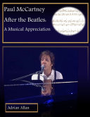 Paul McCartney After the Beatles  A Musical Appreciation