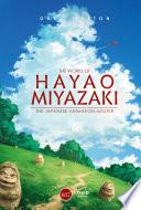 The Works of Hayao Miyazaki