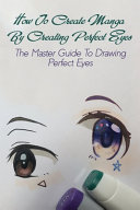 How To Create Manga By Creating Perfect Eyes