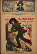 The Phantom Miner  Or  Deadwood Dick s Bonanza