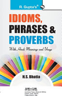 Idioms Phrases Proverbs With Hindi Meanings Usage