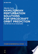 Hamiltonian Perturbation Solutions for Spacecraft Orbit Prediction