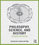Philosophy, Science, and History