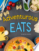 Adventurous Eats