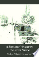 A Summer Voyage on the River Saône