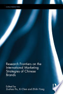 Research Frontiers on the International Marketing Strategies of Chinese Brands