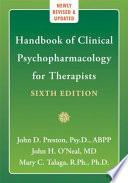 """Handbook of Clinical Psychopharmacology for Therapists"" by John Preston, John H. O'Neal, Mary C. Talaga"