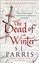 The Dead of Winter  Three Giordano Bruno Novellas
