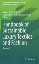 Handbook of Sustainable Luxury Textiles and Fashion Book
