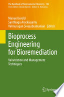 Bioprocess Engineering for Bioremediation