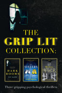 The Grip Lit Collection: The Sisters, Mother, Mother and Dark Rooms Pdf/ePub eBook
