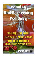 Canning and Preserving for Baby Book