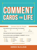 Comment Cards for Life