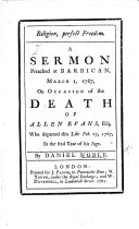 Religion  perfect freedom  A sermon  on John viii  32      on     the death of A  Evans  etc