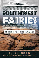 SOUTHWEST FAIRIES  RETURN OF THE EAGLES