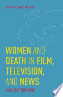 Women and Death in Film  Television  and News