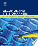 Alcohol and Its Biomarkers